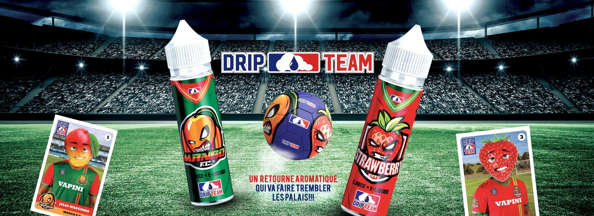 DripTeam™ : un retourné aromatique qui va faire trembler les palais !